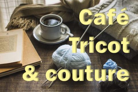 # CARTE BLANCHE : Projet Café tricot / café couture